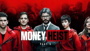 5 Hidden facts about Money Heist You Should Know